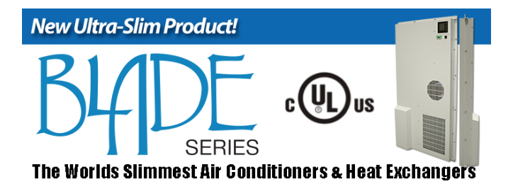 The Blade Series Air Conditioners & Heat Exchangers from Ice Qube!