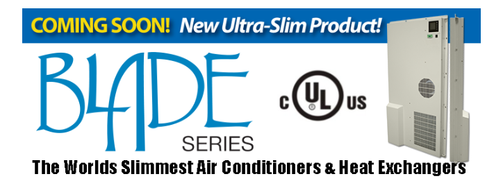 The new Blade Series Air Conditioners & Heat Exchangers from Ice Qube!